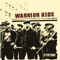 Warrior Kids - Les Temps Pourris (LP) 100 copies smokey white Vinyl