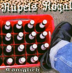 Rüpels Royal - Königlich! (LP) 100 copies black Vinyl