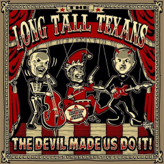 Long Tall Texans - The Devil made us do it - (CD) limited Digipak