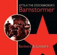 Attila The Stockbrokers Barnstormer – Bankers & Looters (CD)