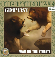 Gimp Fist - War on the Streets (LP) black Vinyl, Super Sound Single#2 12inch/45RPM