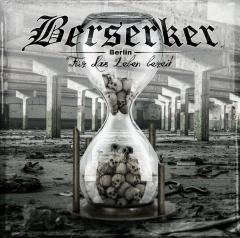 Berserker -Für das Leben bereit (CD) Special Edition+ 3 Bonussongs