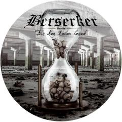 Berserker - Für das Leben bereit (LP) Picture LP limited 444