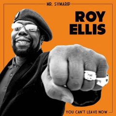 Mr. Symarip / Roy Ellis - Can´t leave now (EP) limited 500 7inch Vinyl