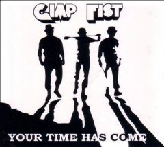 Gimp Fist - Your time has come (CD)