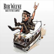 Bob Wayne ‎– Back To The Camper (LP+CD) limited white Deluxe Edition 180 gr Vinyl