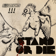 Bloodlights  ‎– Stand Or Die (CD)