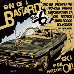 Sun of a Bastard Vol. 6 - (CD) (24 Bands, Booze&Glory, Volxsturm, Oxo86, Mark Foggo...)