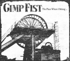 Gimp Fist - The Place Where I Belong (CD)