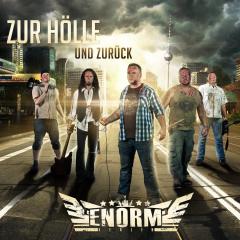 Enorm - Zur Hölle und zurück (CD) limited Digipack/Poster-Booklet