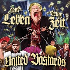 United Bastards - Dein Leben, Deine Zeit (CD) Digipack