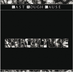 Last Rough Cause - Subculture (Do-LP) limited 500 black & white Vinyl Gatefolder